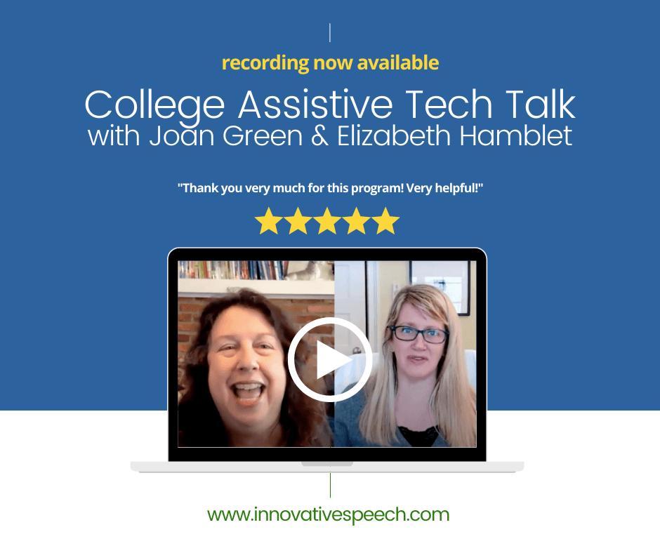 College Assistive Tech Talk