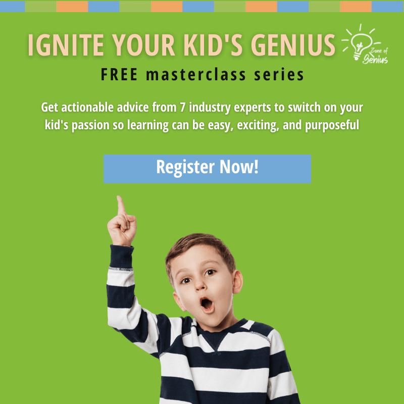 The Ignite Your Kid's Genius Mini Masterclass Series